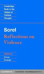 Sorel : Reflections on Violence - Georges Sorel