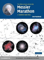 The Observing Guide to the Messier Marathon - Don Machholz