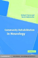 Community Rehabilitation in Neurology - Michael P. Barnes