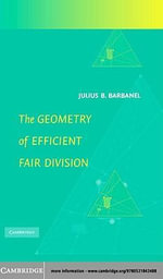 The Geometry of Efficient Fair Division - Julius B. Barbanel