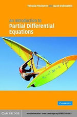 An Introduction to Partial Differential Equations - Yehuda Pinchover