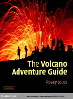 The Volcano Adventure Guide - Rosaly Lopes