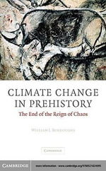 Climate Change in Prehistory - William J. Burroughs