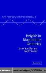 Heights in Diophantine Geometry - Enrico Bombieri