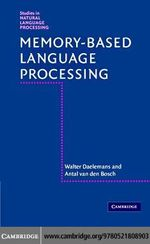Memory-Based Language Processing - Walter Daelemans