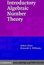 Introductory Algebraic Number Thy - Saban Alaca