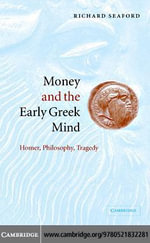 Money Early Greek Mind - Richard Seaford