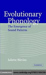 Evolutionary Phonology - Juliette Blevins