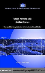 Great Powers and Outlaw States - Gerry Simpson