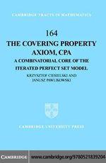 The Covering Property Axiom, CPA - Krzysztof Ciesielski