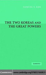The Two Koreas and the Great Powers - Samuel Kim