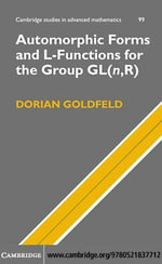 Automorphic Forms and L-Functions for the Group Gl(n, R) - Dorian Goldfeld
