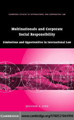 Multinationals and Corporate Social Responsibility - Jennifer A. Zerk