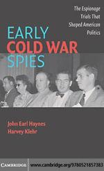 Early Cold War Spies - John Earl Haynes