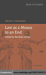 Law as a Means to an End - Brian Tamanaha