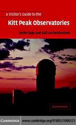 Visitors Guide to the Kitt Peak Observatories - Leslie Sage