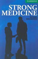 Strong Medicine Level 3 Lower Intermediate - Richard MacAndrew