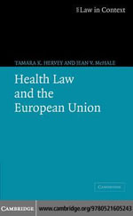 Health Law and the European Union - Tamara K. Hervey