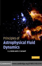 Princ Astrophysical Fluid Dynamics - C. J. Clarke