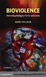 Bioviolence - Barry Kellman