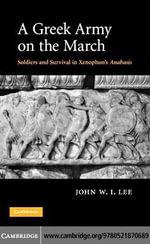 A Greek Army on the March - John W. I. Lee