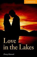 Love in the Lakes Level 4 Intermediate - Penny Hancock