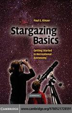 Stargazing Basics - Paul E. Kinzer