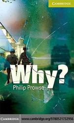 Why? Starter/Beginner Paperback - Philip Prowse
