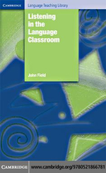 Listening in the Language Classroom - John Field