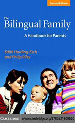 The Bilingual Family - Edith Harding-Esch