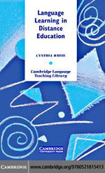 Language Learning in Distance Education - Cynthia White