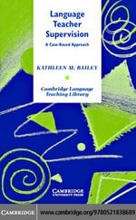 Language Teacher Supervision - Kathleen M. Bailey