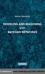 Modeling and Reasoning with Bayesian Networks - Adnan Darwiche