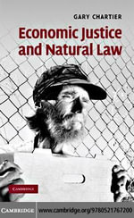 Economic Justice and Natural Law - Gary Chartier