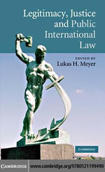 Legitimacy, Justice and Public International Law