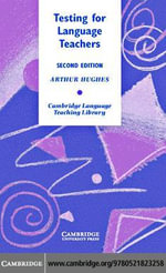 Testing for Language Teachers - Arthur Hughes