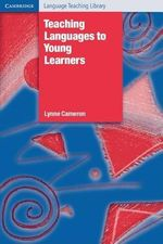 Teaching Languages to Young Learners - Lynne Cameron
