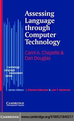Assessing Language through Computer Technology - Carol A. Chapelle