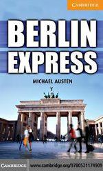 Berlin Express Level 4 Intermediate - Michael Austen