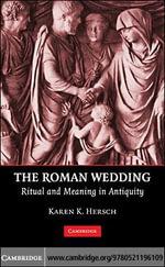 The Roman Wedding - Karen K. Hersch