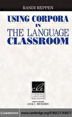 Using Corpora in the Language Classroom - Randi Reppen