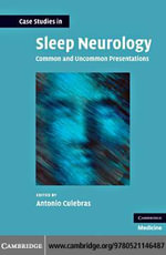 Case Studies in Sleep Neurology : Common and Uncommon Presentations