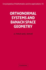 Orthonormal Systems and Banach Space Geometry - Albrecht Pietsch