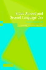 Study Abroad and Second Language Use - Valerie A. Pellegrino Aveni