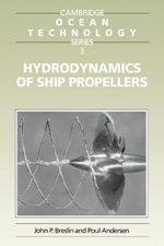 Hydrodynamics of Ship Propellers - John P. Breslin