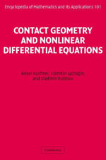 Contact Geometry and Nonlinear Differential Equations - Alexei Kushner