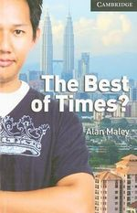 The Best of Times- Level 6 Advanced - Alan Maley
