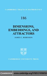 Dimensions, Embeddings, and Attractors - James C. Robinson