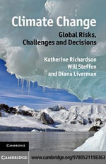 Climate Change : Global Risks, Challenges and Decisions - Katherine Richardson