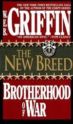 The Brotherhood of War : Book 7 - W. E. B. Griffin